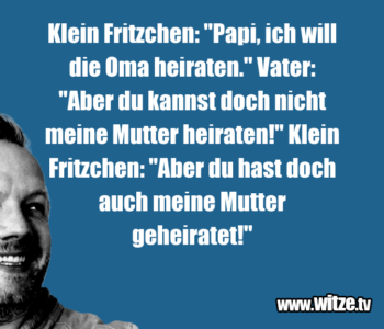 "Klein Fritzchen: ""Papi…"
