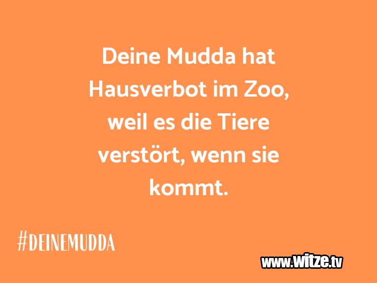 Clown Witze!... Deine Mudda hat Hausverbot im Zoo, weil es die Tie…