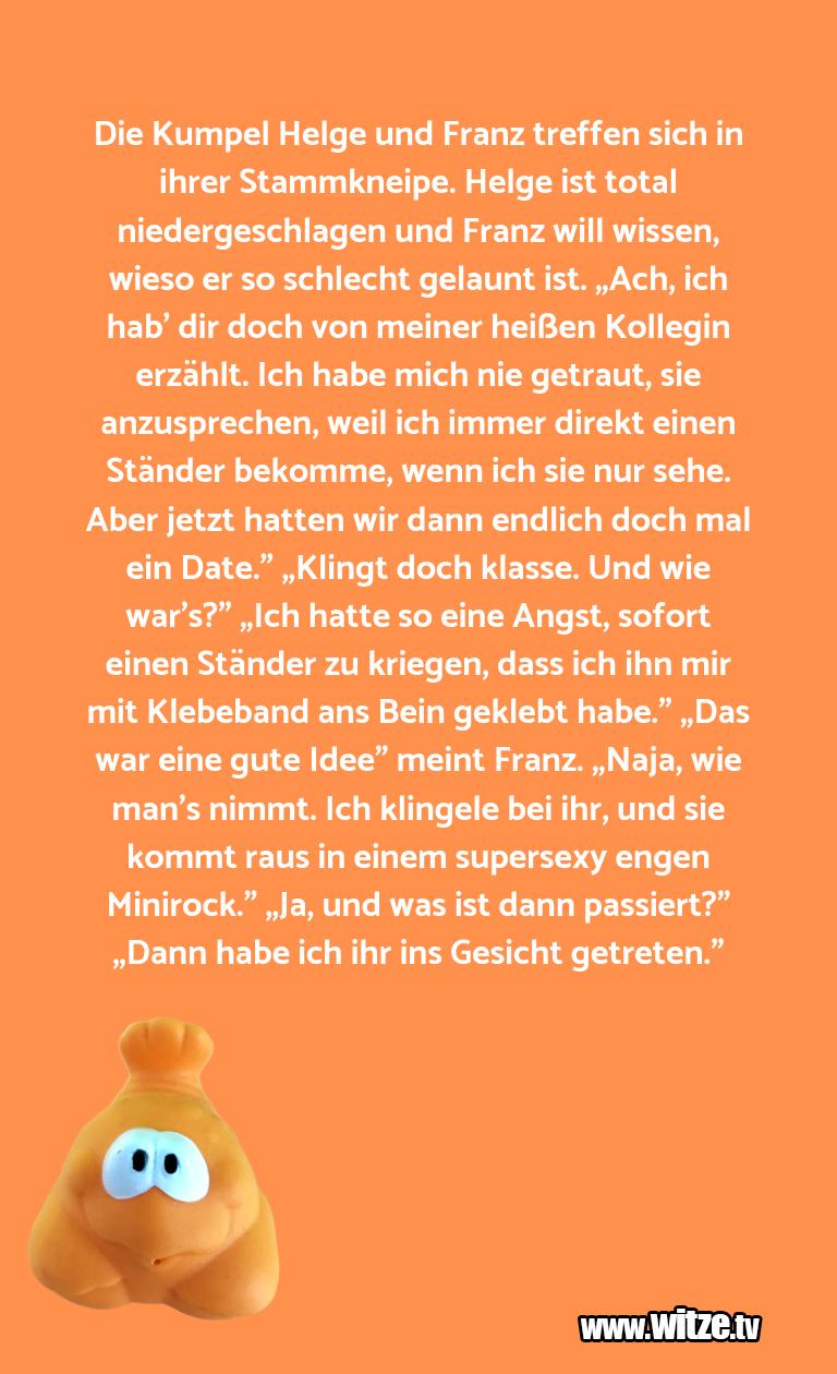 Krönung der Witze… Die Kumpel Helge und Franz treffen sich in ihrer S…