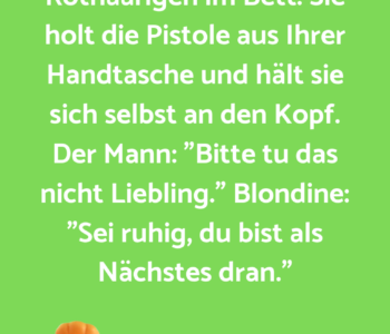 Eine Blonde erwischt…
