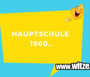 Hauptschule 1960…