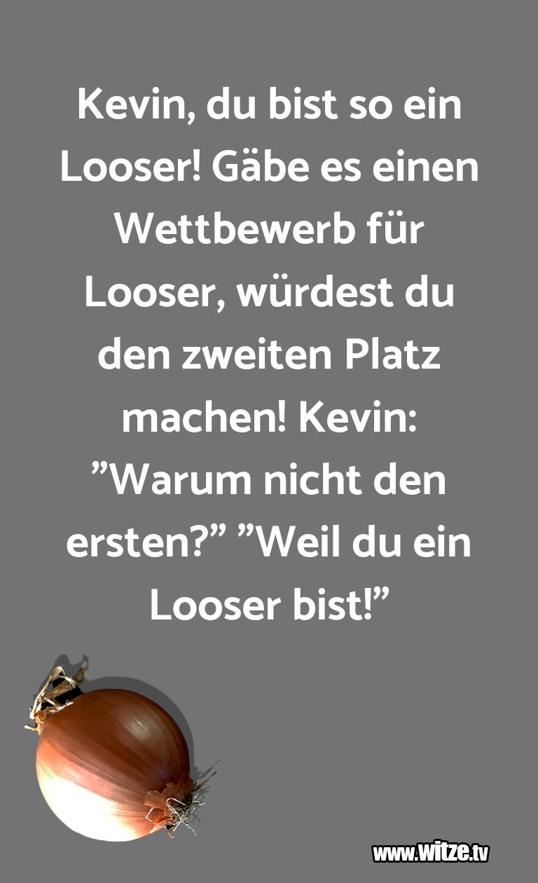 Kevin Du Bist Lustige Witze Und Sprüche