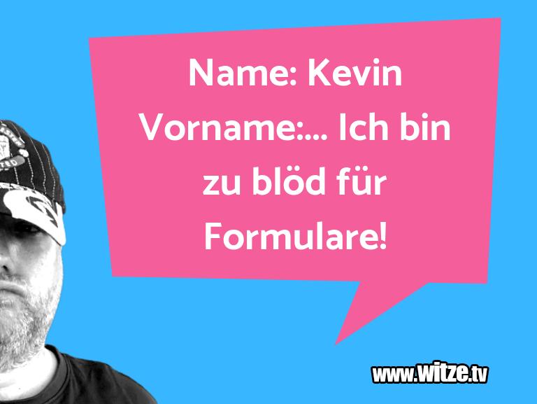 Name Kevin Vorname Lustige Witze Und Sprüche