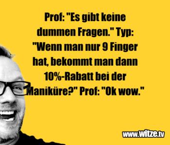 """Prof: """"Es gibt…"""