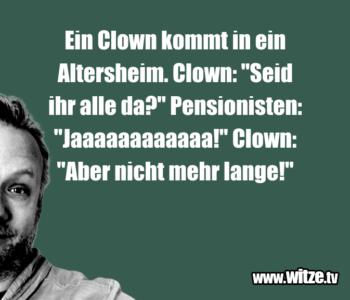 Ein Clown kommt…