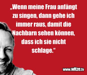"""""""Wenn meine Frau…"""