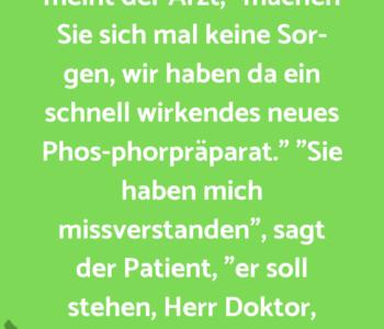 Ein Patient klagt…