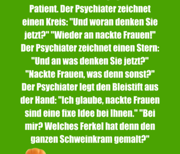 Der Psychiater malt…