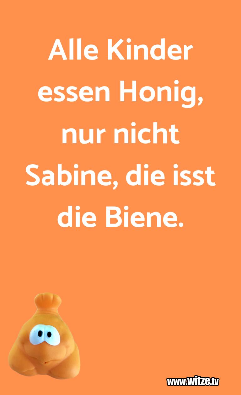 Nur Unsinn… Alle Kinder essen Honig, nur nicht Sabine, die iss…