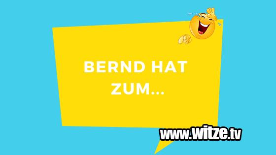 Das ist Humor… Bernd hat zum ersten Mal eine Freundin. Er liegt n…