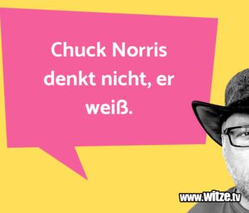 Chuck Norris denkt…