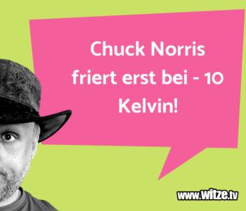 Chuck Norris friert…