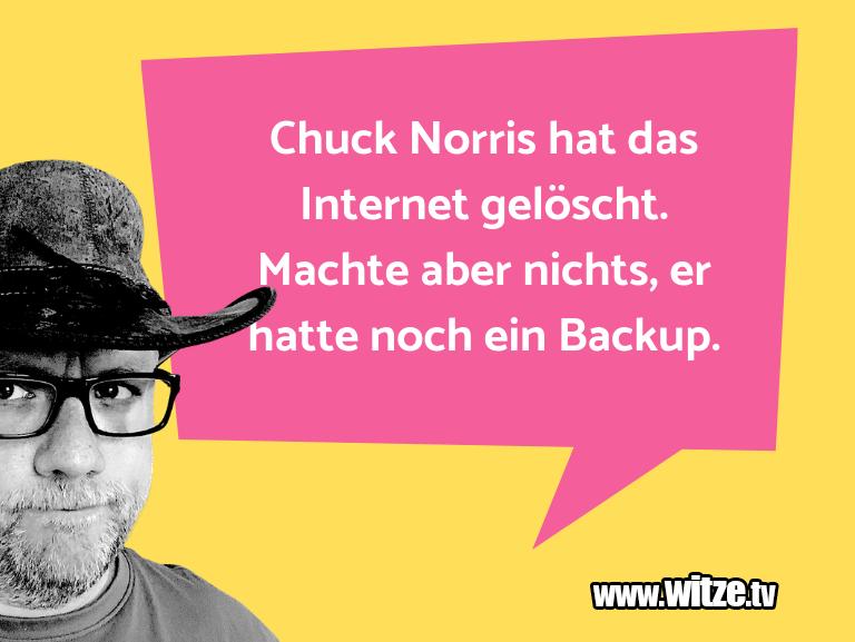 Geistesblitz zu… Chuck Norris hat das Internet gelöscht. Machte abe…