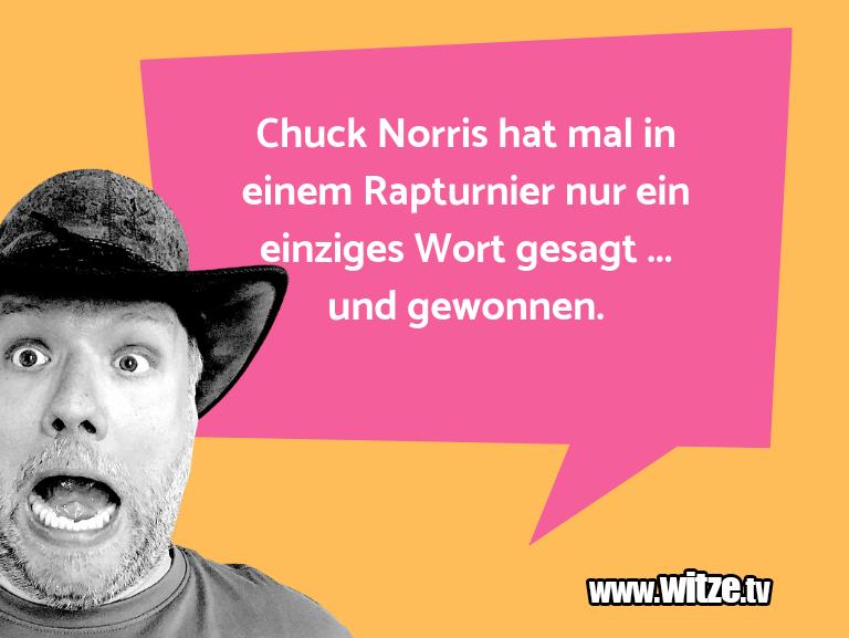 Clown zum Frühstück gegessen… Chuck Norris hat mal in einem Rapturnier nur ein e…