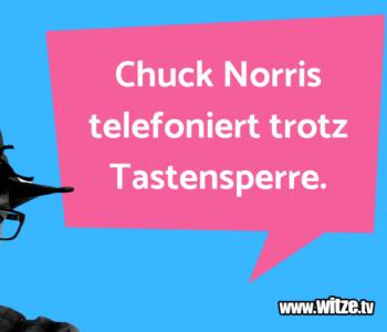 Chuck Norris telefoniert…