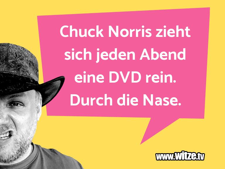 Krönung der Witze… Chuck Norris zieht sich jeden Abend eine DVD rein.…