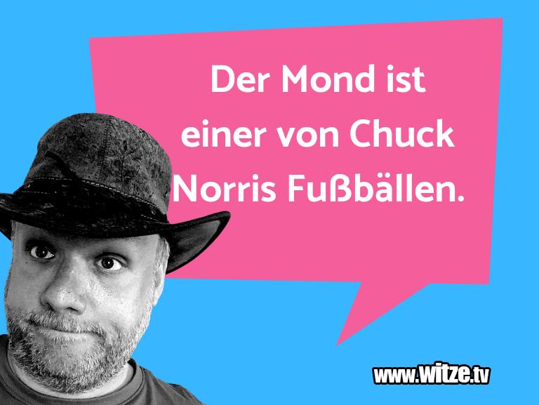 Kracher vom Schöpfer… Der Mond ist einer von Chuck Norris Fußbällen.…
