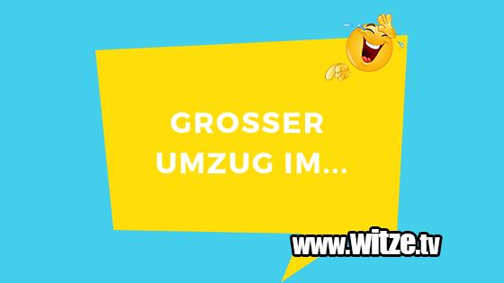 Großer Umzug Im Lustige Witze Coole Sprüche Witzetv