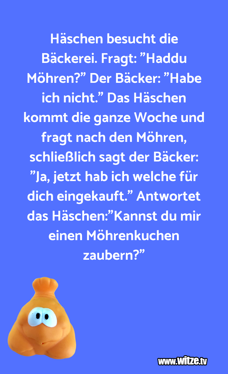 """Mehr Schabernack über...Häschen besucht die Bäckerei. Fragt: """"Haddu Möhren…"""