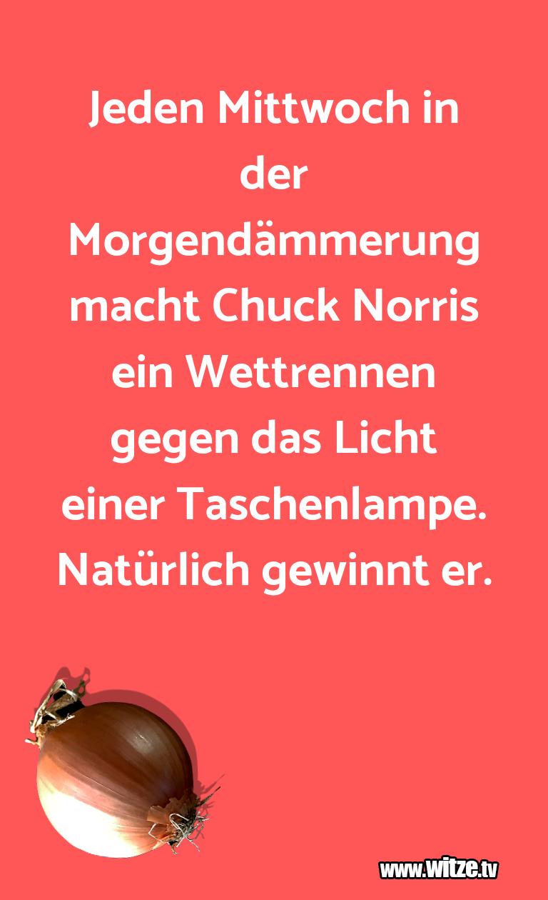 Lustige Anspielung… Jeden Mittwoch in der Morgendämmerung macht Chuck …