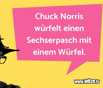 Chuck Norris würfelt…