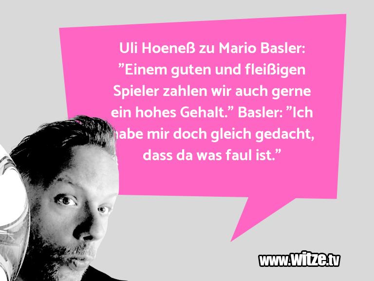 """Muttis Witze… Uli Hoeneß zu Mario Basler: """"Einem guten und fleiß…"""