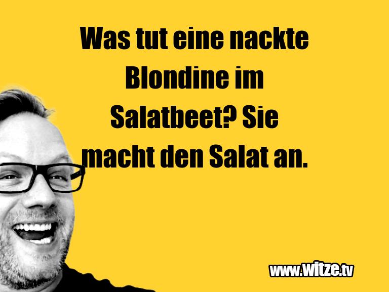 Mehr Schabernack über...Was tut eine nackte Blondine im Salatbeet? Sie mac…