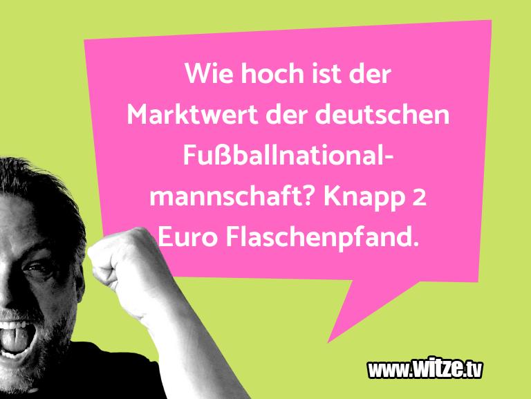 Hammer Joke... Wie hoch ist der Marktwert der deutschen Fußballna…