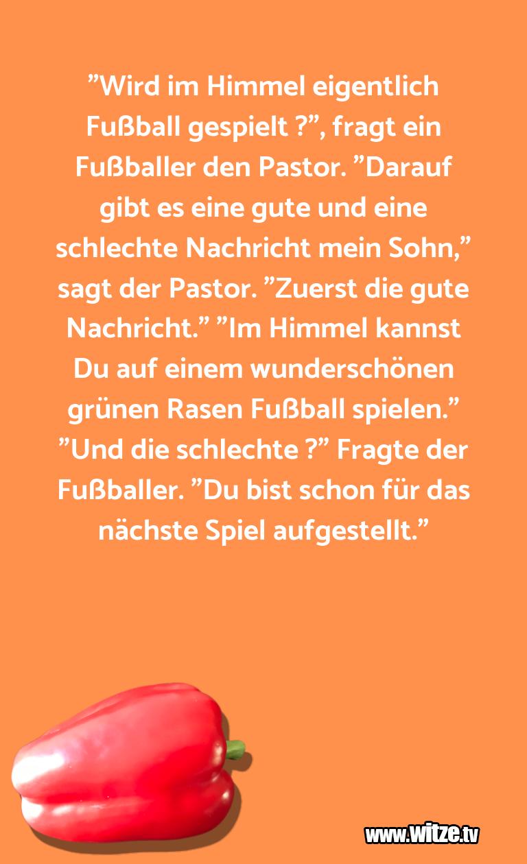 """Muttis Witze… """"Wird im Himmel eigentlich Fußball gespielt ?"""", fr…"""