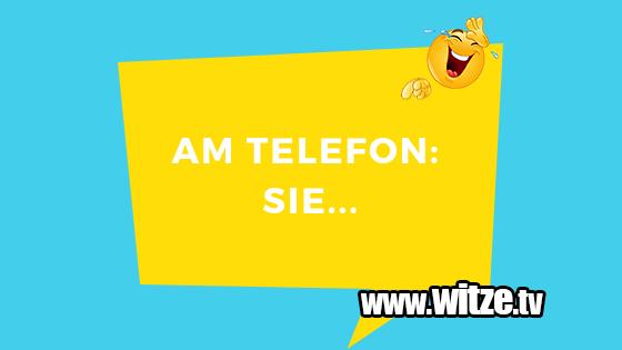 Am Telefon Sie Lustige Witze Coole Spruche Witze Tv