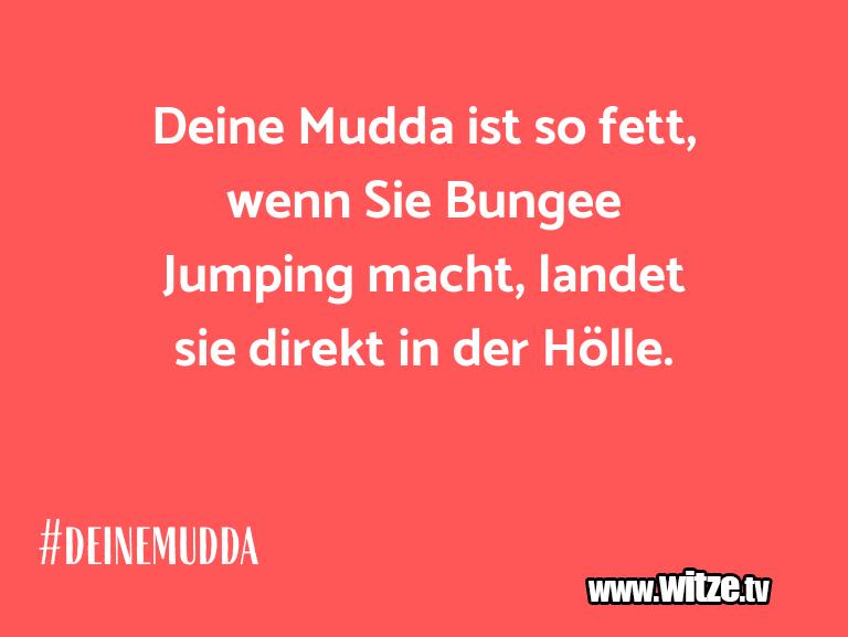 Hammer Gag… Deine Mudda ist so fett, wenn Sie Bungee Jumping m…