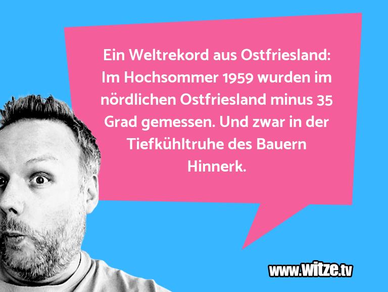 MuttisWitze…EinWeltrekordausOstfriesland:ImHochsommer…