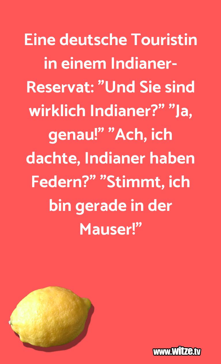 Witzüber…EinedeutscheTouristinineinemIndianer Reservat…