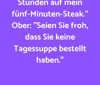 """Gast: """"Herr Ober…"""