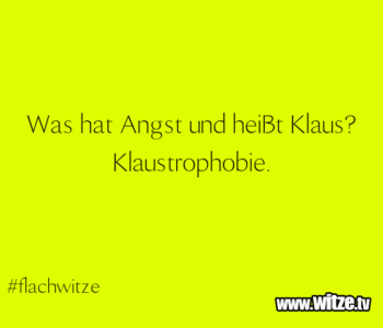 Was hat Angst…