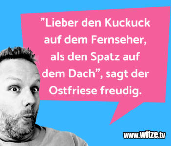 """""""Lieber den Kuckuck…"""
