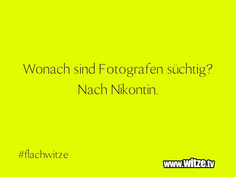 Wonach Sind Fotografen Lustige Witze Und Sprüche