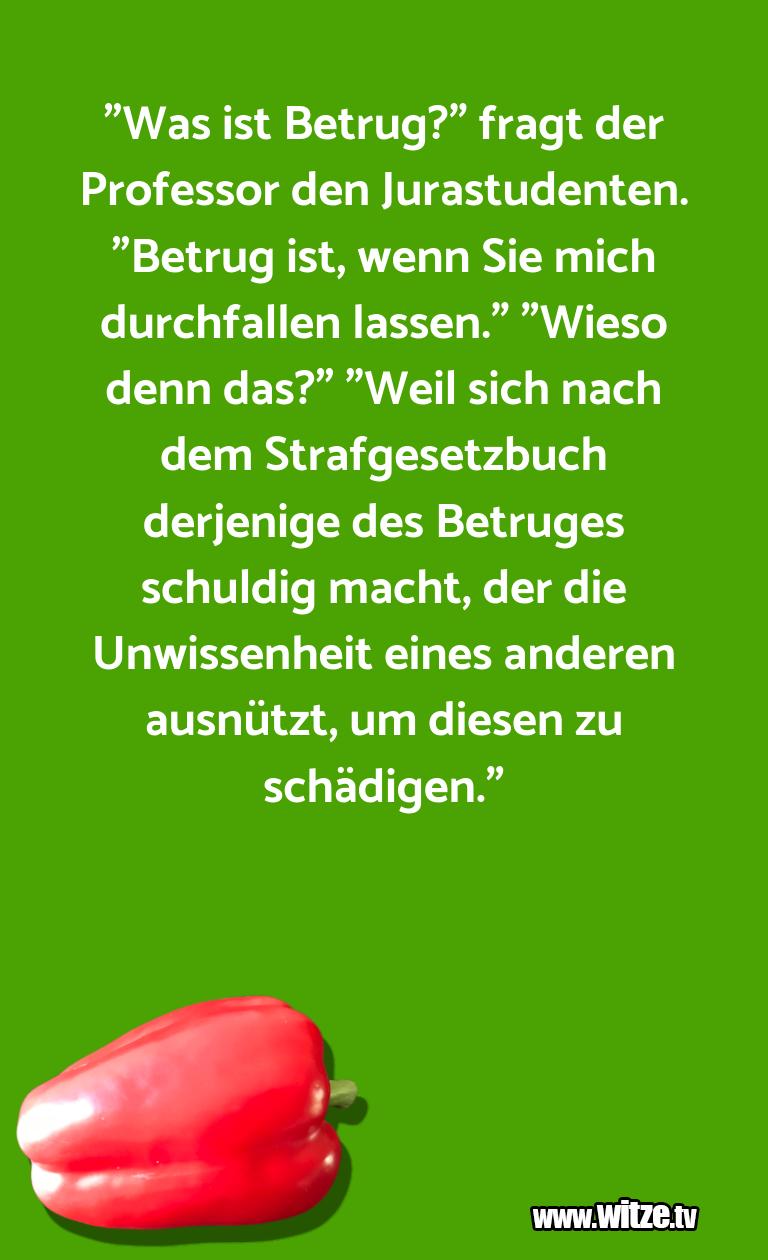 """Ein Wortwitz über… """"Was ist Betrug?"""" fragt der Professor den Jurastud…"""
