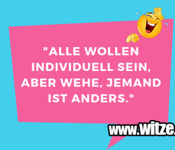 """""""Alle wollen individuell…"""