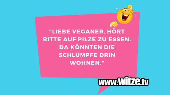 Liebe Veganer Hort Lustige Witze Coole Spruche Witze Tv