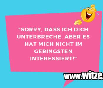 """""""Sorry, dass ich…"""