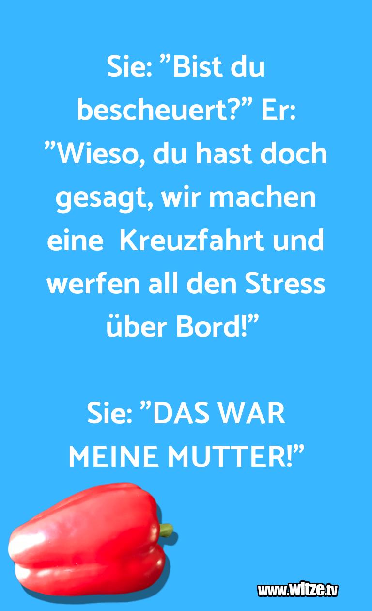 """GeisteshaltungoderSchabernack… Sie:""""Bistdubescheuert…"""