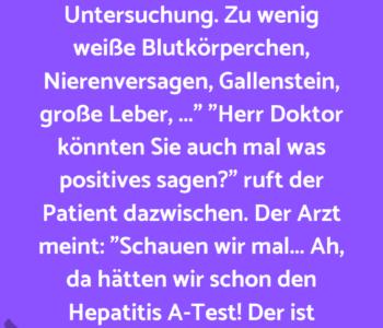 Ein Patient kommt…