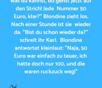 Eine Blondine ist…