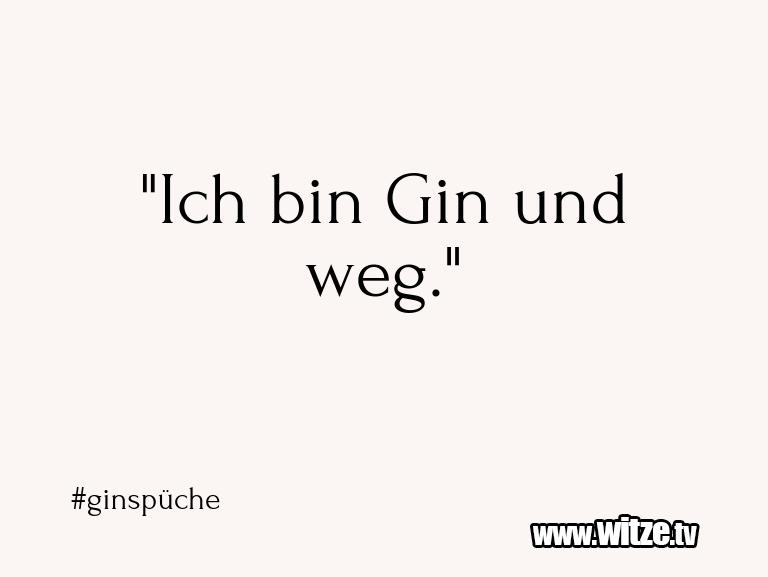 "Geistesblitzzu… ""IchbinGinundweg."""