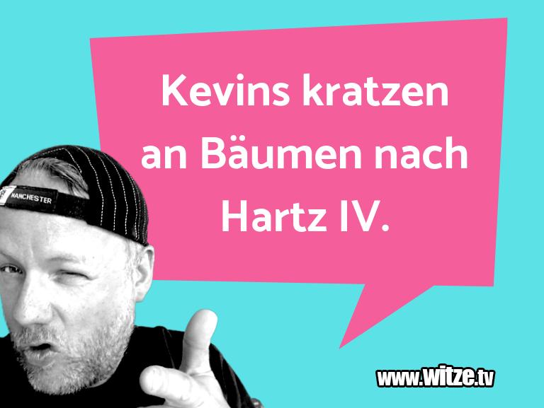 MuttisWitze… KevinskratzenanBäumen…