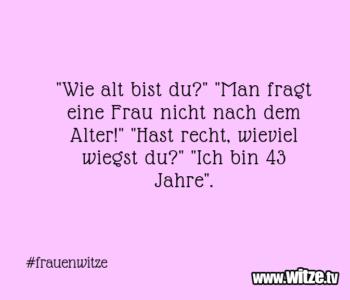 """""""Wie alt bist…"""