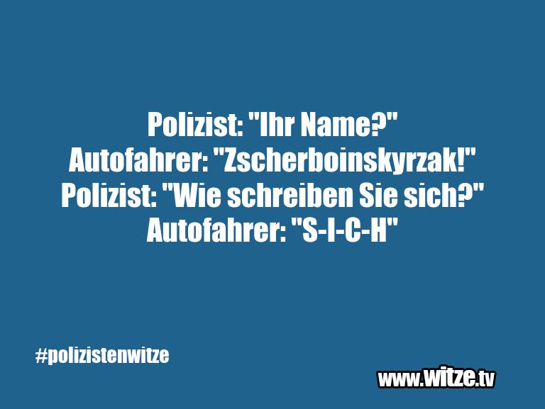 """KrachervomSchöpfer… Polizist:""""IhrName?"""""""