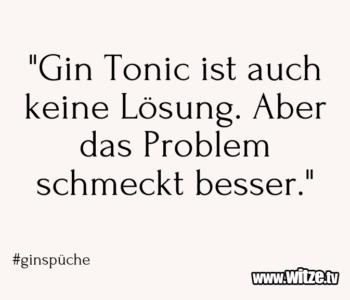 """""""Gin Tonic ist…"""
