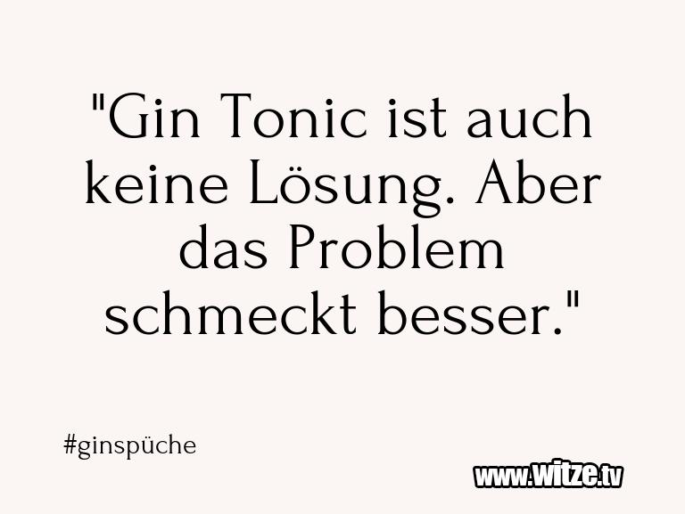 """NurUnsinn… """"GinTonicistauchkein…"""